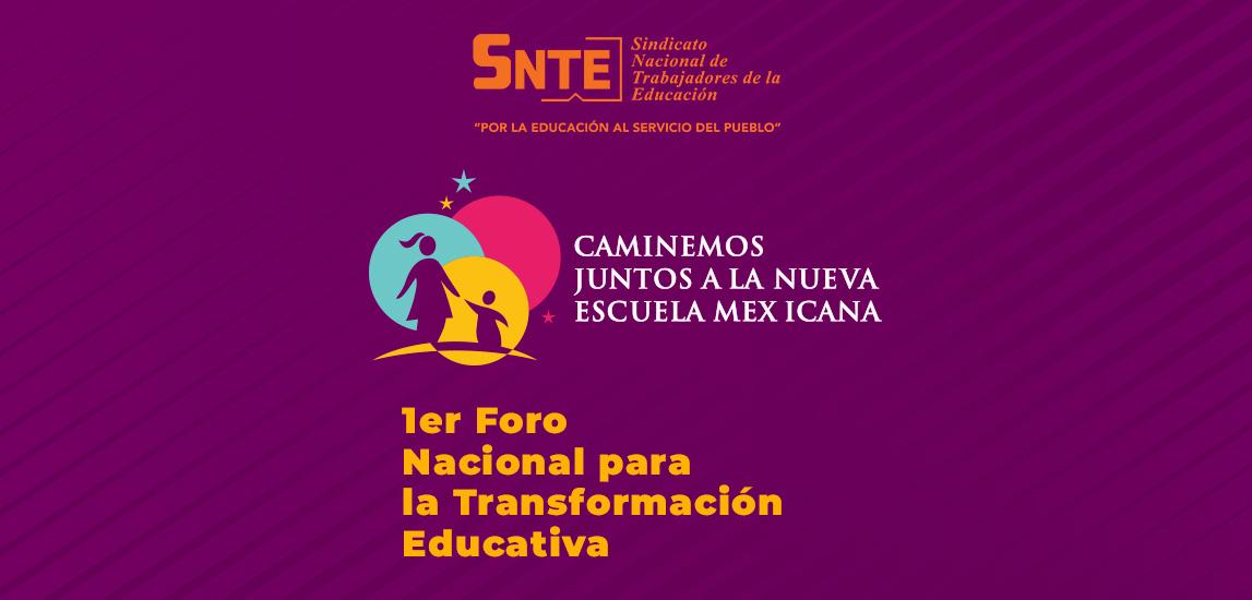 Caminemos juntos a la nueva escuela mexicana