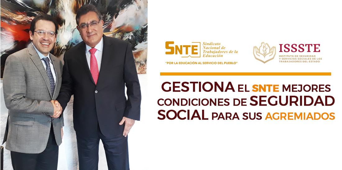 Gestiona el SNTE mejores condiciones de seguridad social para sus agremiados