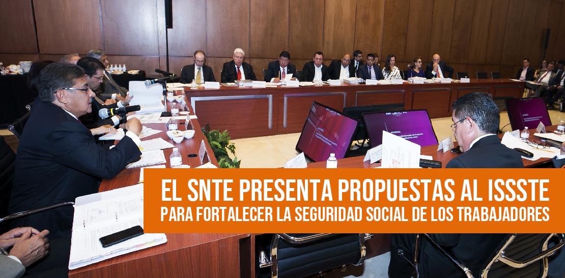 El SNTE presenta propuestas al ISSSTE para fortalecer la seguridad social de los trabajadores
