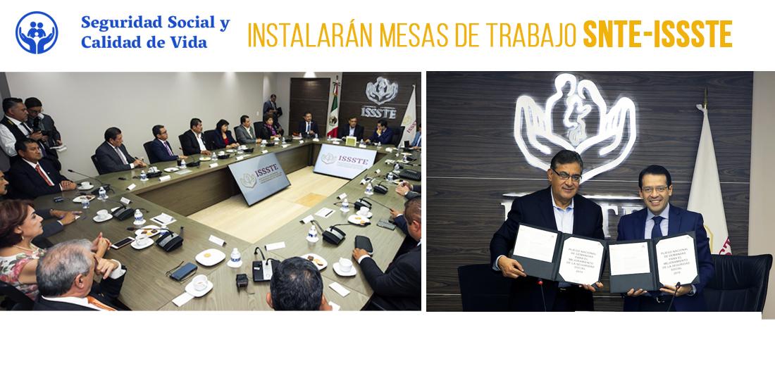 El SNTE y el ISSSTE instalarán mesas de trabajo para mejorar la seguridad social