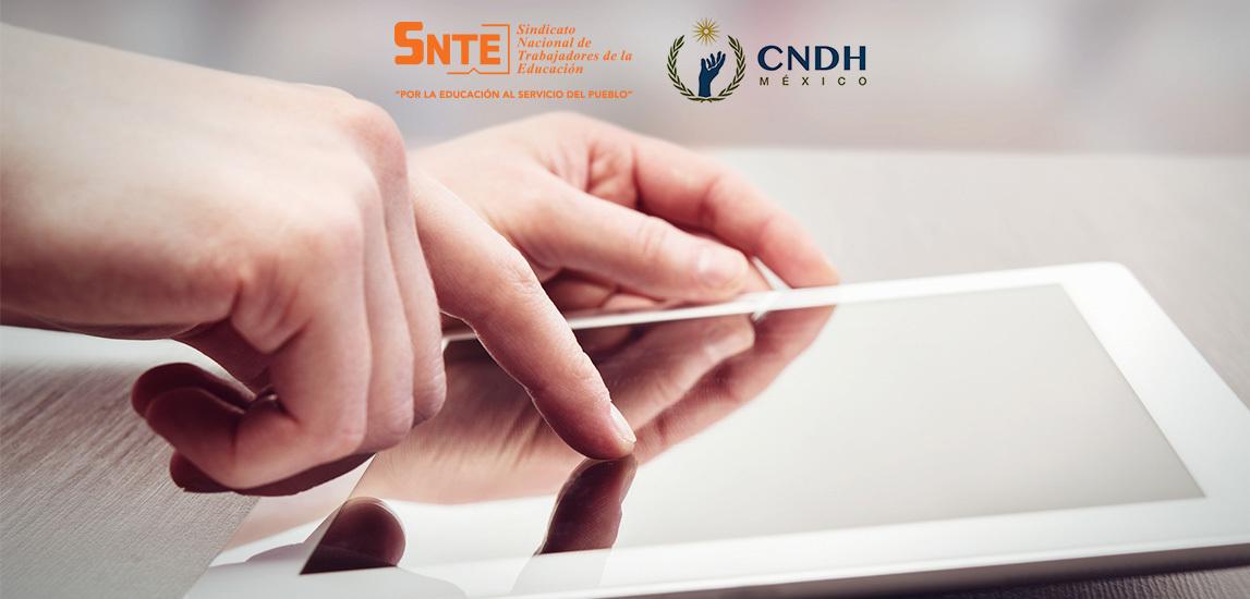 Convocatoria a cursos, diplomados y conferencias en línea SNTE-CNDH 2020