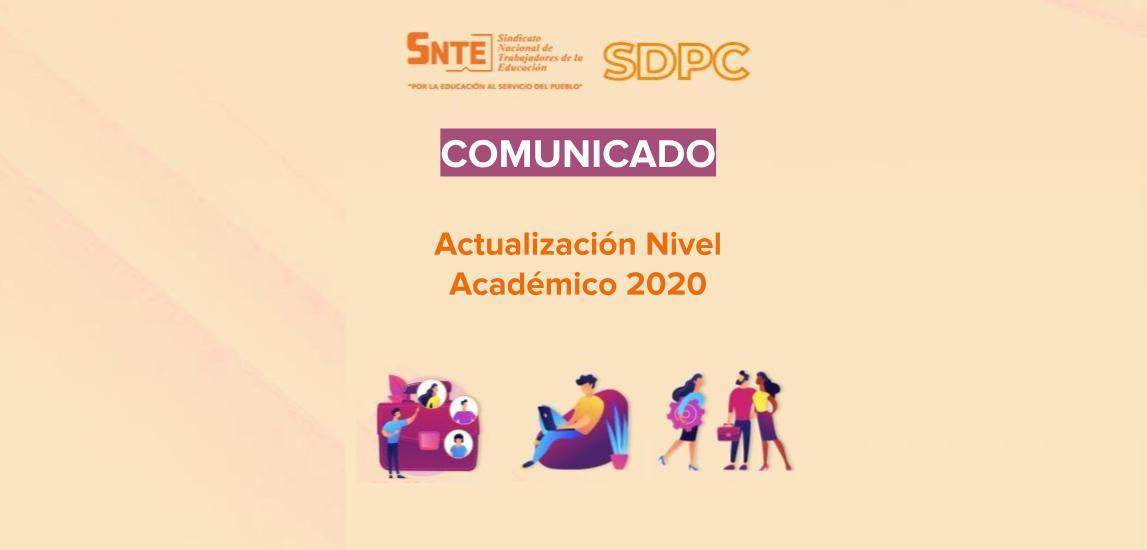 Comunicado: Actualización Nivel Académico 2020