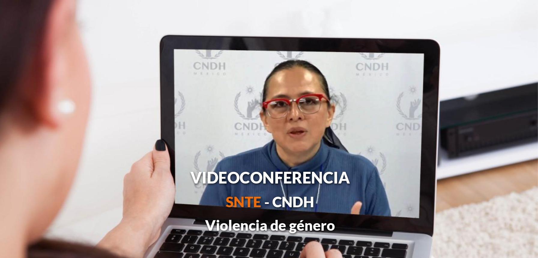 Conferencia SNTE – CNDH  Violencia de género