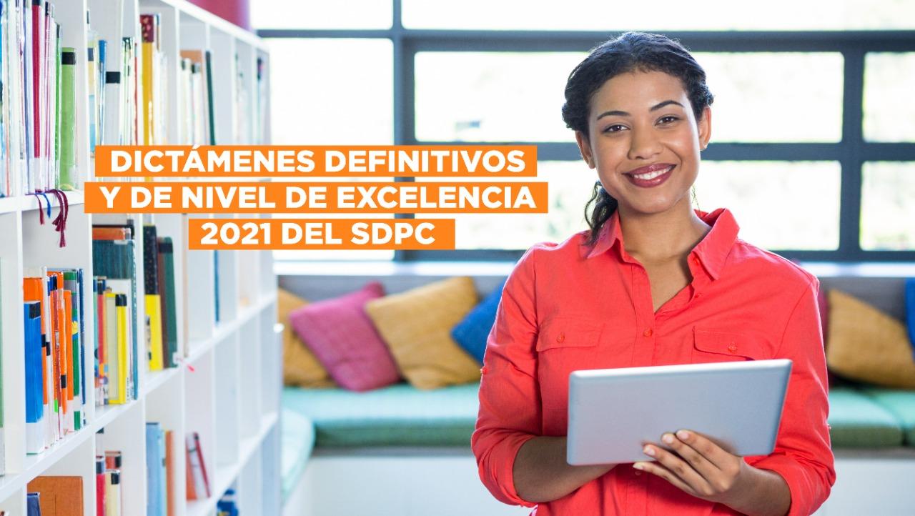 Dictámenes Definitivos y de Excelencia 2021 del SDPC