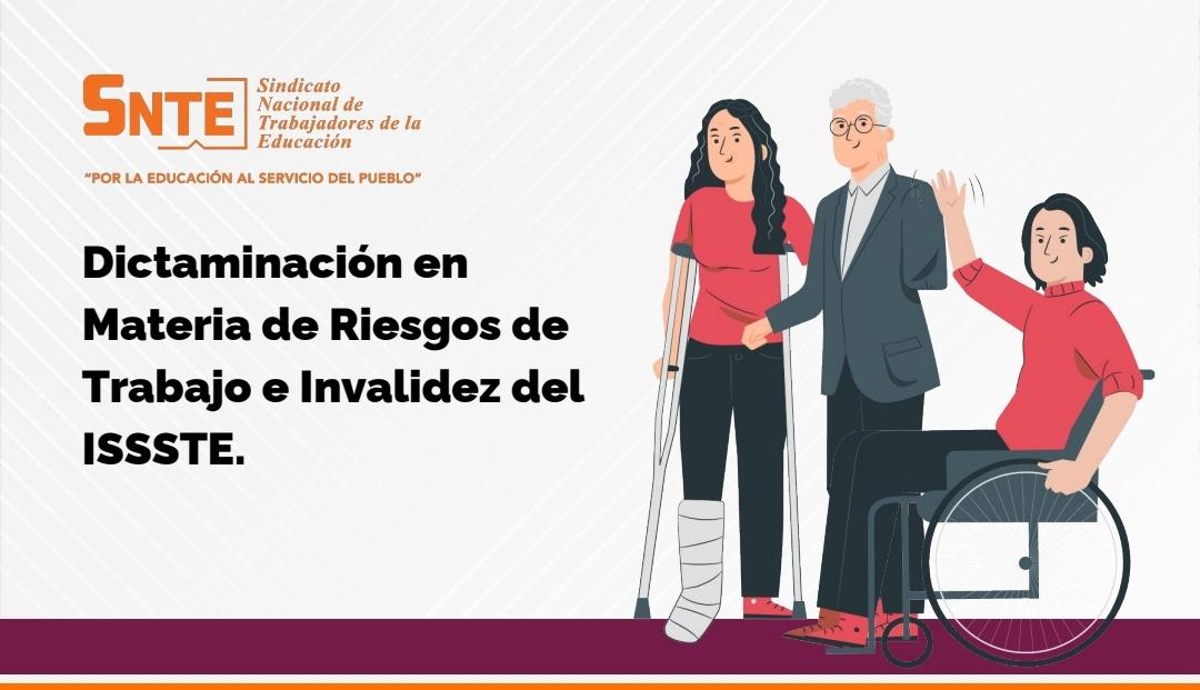 Dictaminación en Materia de Riesgo de Trabajo e Invalidez del ISSSTE