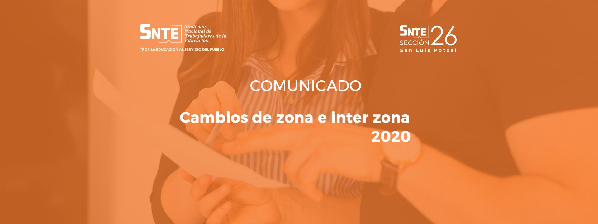 Comunicado: cambios de zona e inter zona 2020