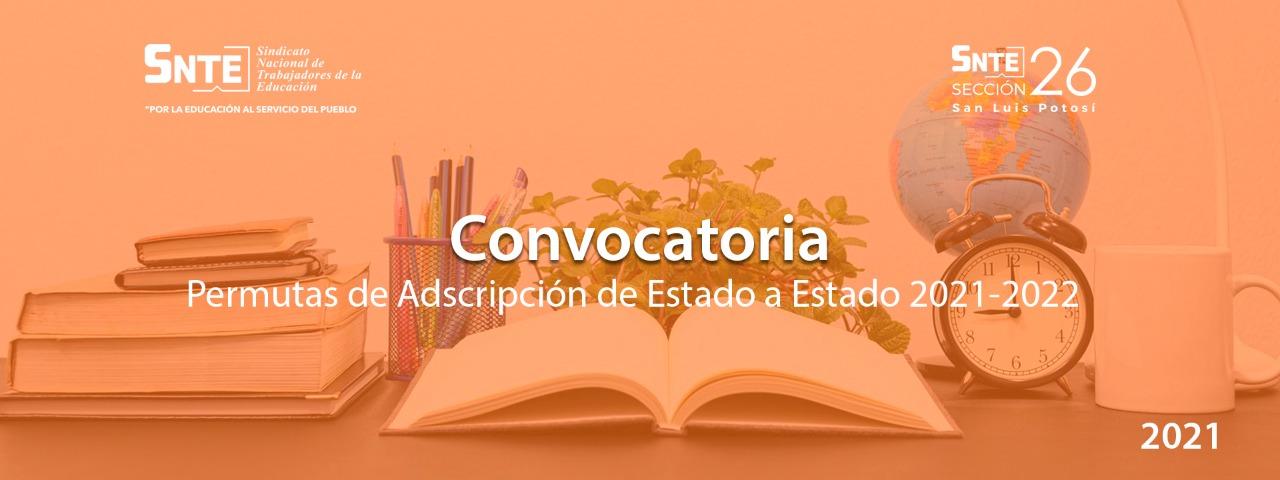 Convocatoria 2021-2022, Permutas de Adscripción de Estado a Estado