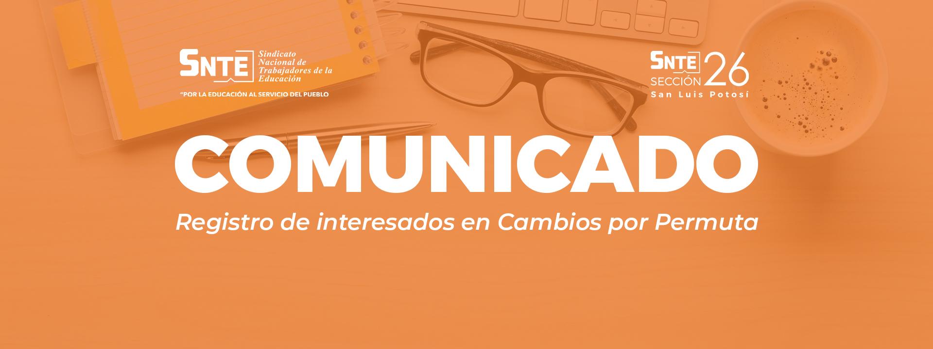 COMUNICADO   Registro de interesados en Cambios por Permuta