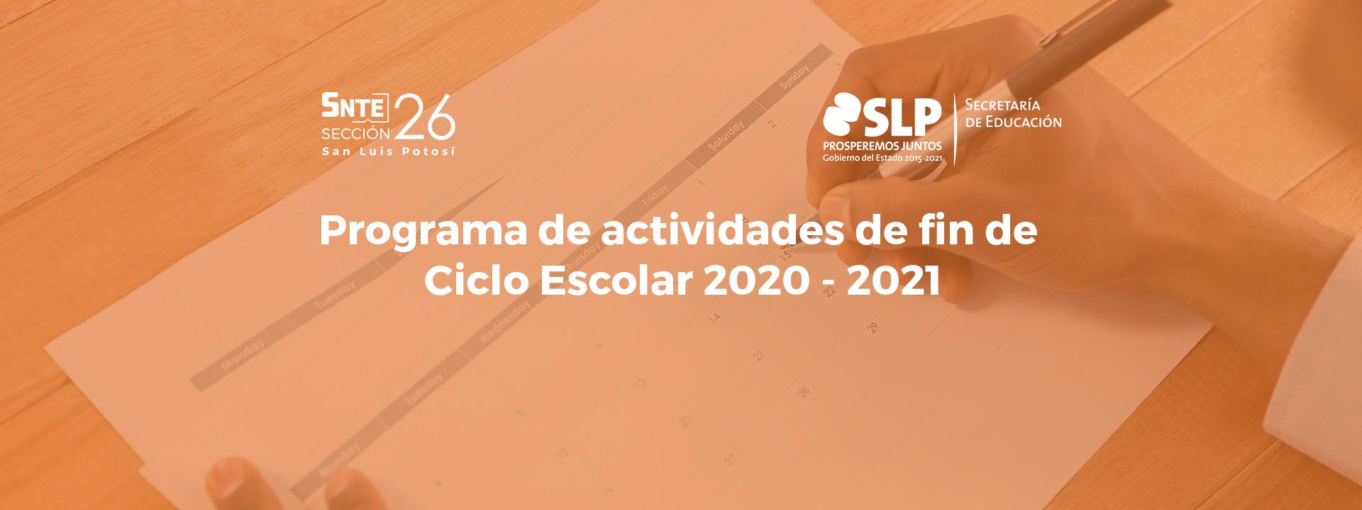 Programa de actividades de fin de Ciclo Escolar 2020-2021