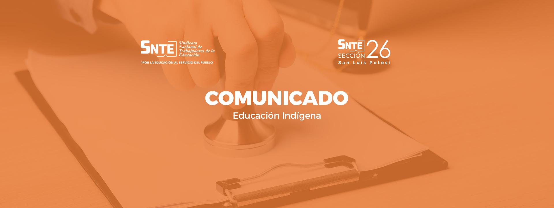 Comunicado | Educación Indígena