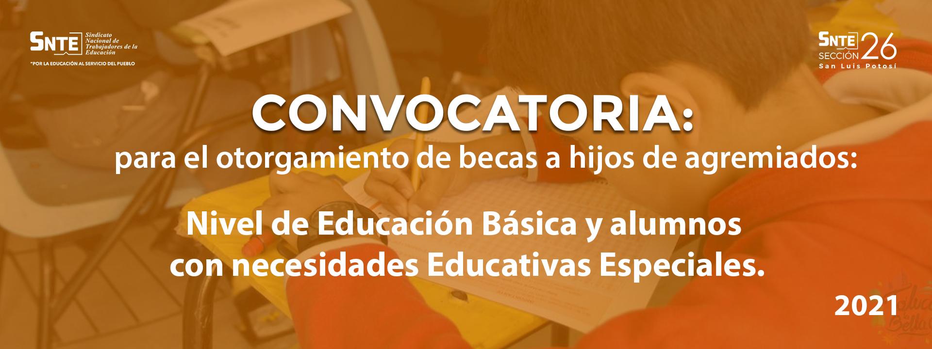Convocatoria a hijos de agremiados, nivel de Edu. Básica y alumnos con necesidades Educativas Especiales
