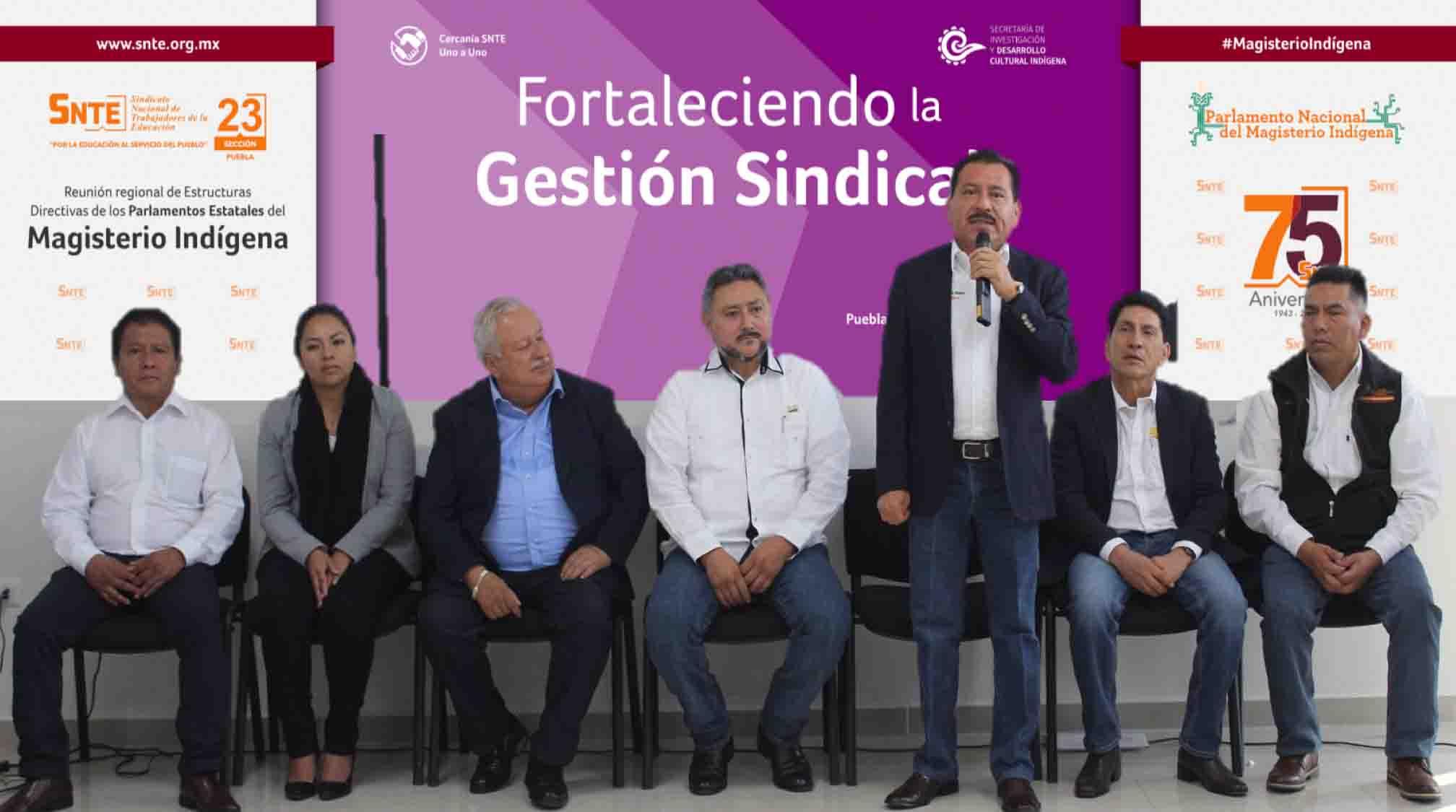 Primera Reunión Regional de Estructuras Directivas de los Parlamentos Estatales del Magisterio Indígena'.