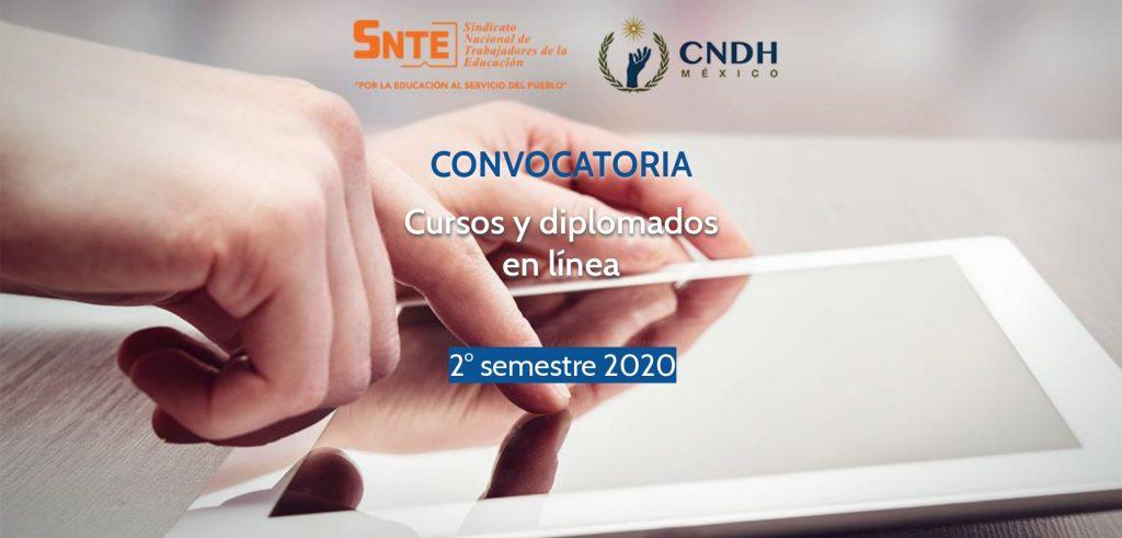 Convocatoria SNTE – CNDH Cursos y Diplomados. 2do semestre 2020
